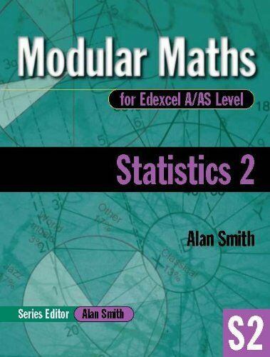 Statistics: v. 2 (Modular Maths For A/AS Level) By Alan Smith
