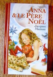 ANNA-ET-LE-PERE-NOEL-Jacques-Mazeau-etat-neuf