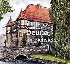 Deuna im Eichsfeld von Erich Hesse, Karl H. Fritze, Gernot Meyer, Ewald Müller und Adolf Baier (2001, Gebundene Ausgabe)
