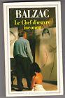 Honoré De Balzac - Le Chef D'oeuvre Inconnu+Gambara + Masssimilla Doni