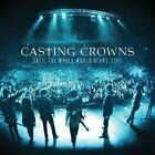 Until The Whole World Hears Live 0602341015622 by Casting Crowns CD