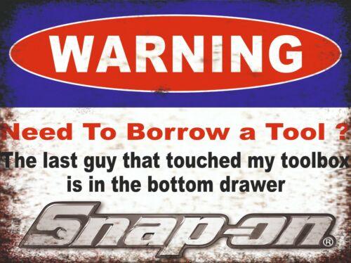 Warning Snap On Retro Repro Rustic sign