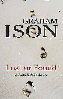 1 of 1 - Ison, Graham, Lost or Found (Brock and Poole Mysteries), Very Good Book