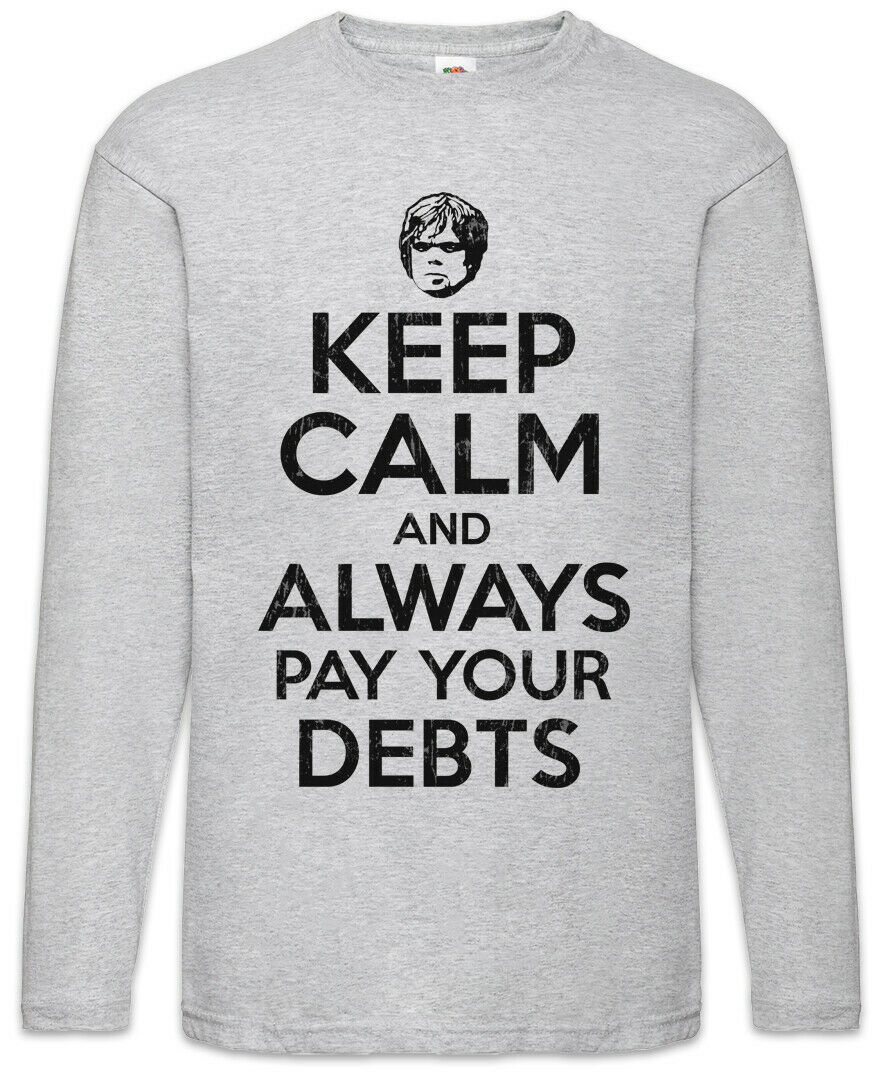 ad6ffdaf09a8 Calm And Always Pay Your Debts Game Men Long Sleeve T-Shirt Of Thrones Keep  necwiy16799-T-Shirts