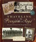Traveling the Freedom Road: From Slavery & the Civil War Through Reconstruction by Linda Barrett Osborne (Hardback, 2009)