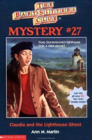 The Baby-Sitters Club Mystery #27: Claudia And The