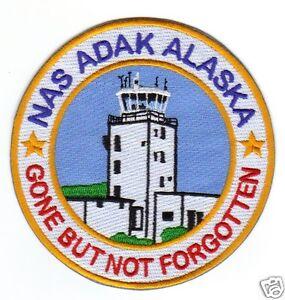 US NAVY BASE PATCH GONE BUT NOT FORGOTTEN      Y NAS ADAK ALASKA CONTROL TOWER