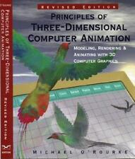 Principles of Three-Dimensional Computer Animation: Modeling, Rendering, and Ani