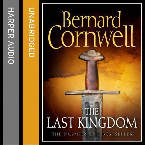 The Last Kingdom (The Séries, Livre 1) Par Cornwell, Bernard, Neuf Boo