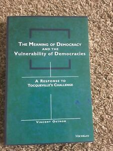 The-Meaning-of-Democracy-and-the-Vulnerabilities-of-Democracies-A-Response-to