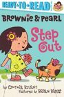 Brownie & Pearl Step Out by Cynthia Rylant (Paperback / softback, 2014)