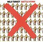 Battle Hymn (Remastered Edition) von Wild Turkey (2013)