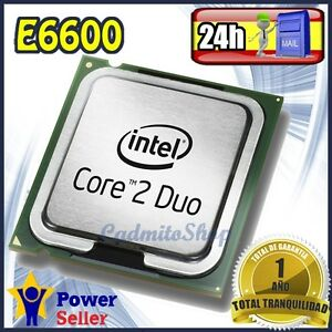 Intel-Pentium-Dual-Core-E6600-2-4Ghz-CPU-Procesador-socket-LGA-775-Impecable