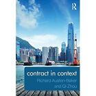Contract in Context by Qi Zhou, Richard Austen-Baker (Paperback, 2014)