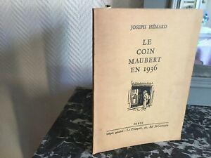 Joseph Hémard Il Angolo Maubert IN 1936 [Parigi] Edizioni Della Tournelle 1937