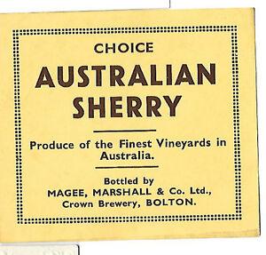 CHOICE AUSTRALIAN SHERRY   VINTAGE LABEL MAGEE MARSHALL amp CO LTD BOLTON LANCS - Glastonbury, United Kingdom - CHOICE AUSTRALIAN SHERRY   VINTAGE LABEL MAGEE MARSHALL amp CO LTD BOLTON LANCS - Glastonbury, United Kingdom