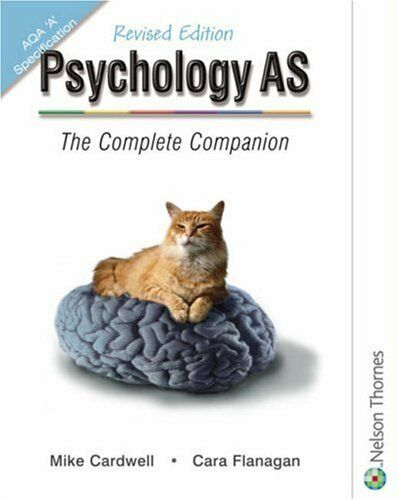 Psychology AS - The Complete Companion Revised Edition: AQA 'A' Specification B