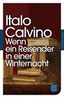 Wenn ein Reisender in einer Winternacht von Italo Calvino (2012, Taschenbuch)
