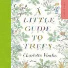 A Little Guide to Trees von Charlotte Voake (2011, Taschenbuch)