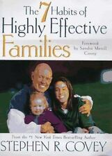 The 7 (seven) Habits of Highly Effective Families Stephen R Covey FREE SHIPPING