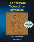 The American Twins of the Revolution by Lucy Fitch Perkins (Paperback, 2008)