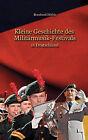 Kleine Geschichte Des Militrmusik - Festivals by Bernhard Hfele (Paperback / softback, 2008)