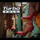 Briga - Turbo Folk Stories