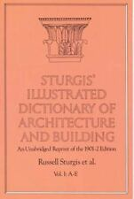 Sturgis' Illustrated Dictionary of Architecture and Building : An Unab-ExLibrary