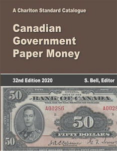 Canadian-Government-Paper-Money-2020-Charlton-Catalogue-32nd-Edition