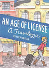 An Age of License by Lucy Knisley (Paperback, 2014)