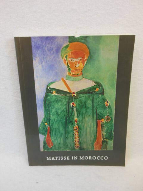 Matisse in Morocco [1990] National Gallery of Art, Washington
