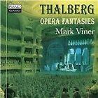 Sigismund Thalberg - Thalberg: Opera Fantasies (2015)