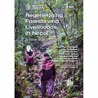 Regenerating Forests and Livelihoods in Nep: A new lease on life by CABI Publishing (Hardback, 2015)