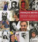 Artists' Portraits: Francois Meyer by Francois G. Meyer (Hardback, 2014)