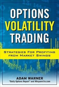 Best option strategy high volatility