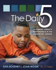 Daily Five : Fostering Literacy in the Elementary Grades by Joan Moser and...