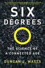 Six Degrees: The Science of a Connected Age by Duncan J. Watts (Paperback, 2004)