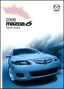 2006 mazda 6 owners manual book mazda6 handbook guide mazdaspeed rh ebay com mazda 6 2006 service manuels pdf mazda 6 2006 owner manual
