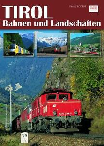 Tirol - Bahnen und Landschaften