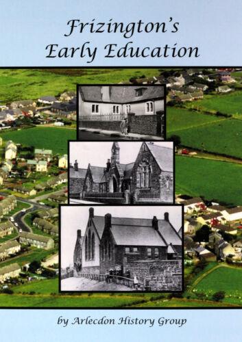 NEW Frizington/'s Early Education Arlecdon History Group West Cumbria Frizington