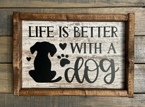 NEW Life Better With Dog 9x13 Inches Home Rustic Wall Decor Sign Handmade