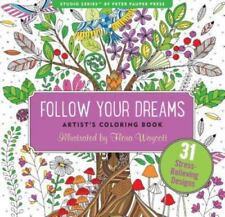 Follow Your Dreams Adult Coloring Book (31 Stress-Relieving Designs) (2016, Paperback)