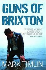 Guns of Brixton, Timlin, Mark