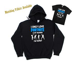I Only Love Fortnite And My Mamma Funny Kids Hoodie T-Shirt Gamer TikTok Hoody