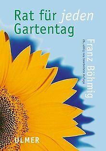Rat für jeden Gartentag von Böhmig, Franz | Buch | Zustand sehr gut