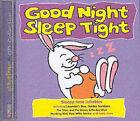 Good Night Sleep Tight by CYP Ltd (CD-Audio, 2004)