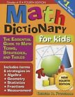 Math Dictionary for Kids 4e The Essential Guide to MA - Theresa Fitzger PA