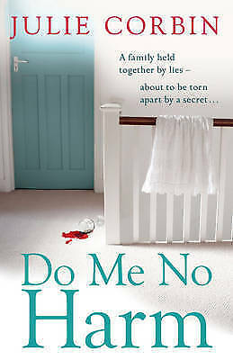 Corbin, Julie, Do Me No Harm, Excellent Book