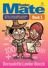 Numbers Mate: Activities to Develop Addition, Subtraction, Place Value and Problem Solving Skills: Book 1 by Bernadette Lawlor-Beech (Paperback, 2013)