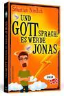 Und Gott sprach: Es werde Jonas von Sebastian Niedlich (2015, Taschenbuch)
